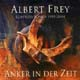 CD: Anker in der Zeit - Lobpreis-Songs - 1992-2004 - Albert Frey