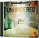 CD: Be - Unhindered