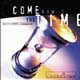 CD: Come Now Is the Time - Vineyard Music
