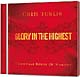 CD: Glory In The Highest - Chris Tomlin