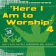 CD: Here I Am To Worship 4 - Here I Am To Worship