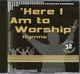 CD: Here I Am To Worship Hymns - Here I Am To Worship