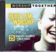 CD: Here I Am To Worship Vol. 1 - Worship Together