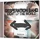 CD: Light Up The World - Desperation Band