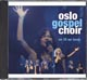 CD: We Lift Our Hands - Oslo Gospel Choir