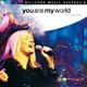 CD: You are my world - Hillsong