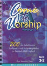 Liederbuch: Come To Worship