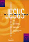Liederbuch: In love with Jesus 1